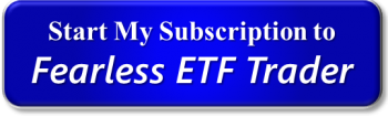 Subscribe to Bert Dohmen's Fearless ETF Trader